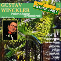 Gustav Winckler - Garden Party Vol. 8
