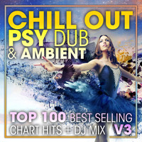 Doctor Spook, Dubstep Spook, DJ Acid Hard House - Chill Out Psy Dub & Ambient Top 100 Best Selling Chart Hits + DJ Mix V3