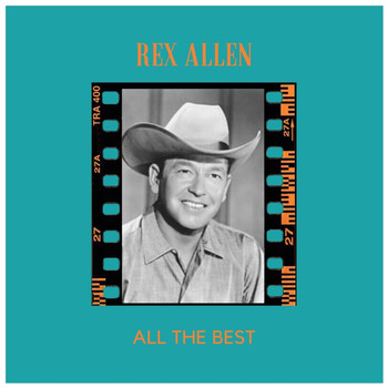 Rex Allen - All the Best