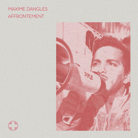 Maxime Dangles - Affrontement