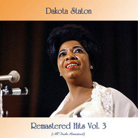 Dakota Staton - Remastered Hits Vol. 3 (All Tracks Remastered)