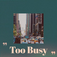 Various Artist - Too Busy