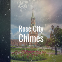 Various Artist - Rose City Chimes