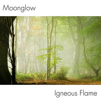 Igneous Flame - Moonglow