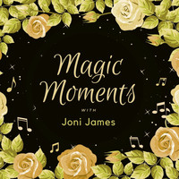 Joni James - Magic Moments with Joni James