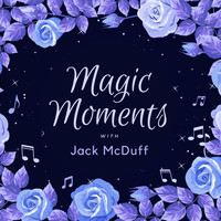 Jack McDuff - Magic Moments with Jack Mcduff