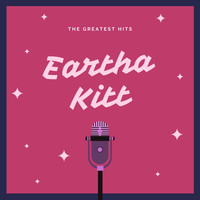 Eartha Kitt - The Greatest Hits