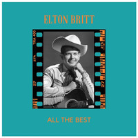 Elton Britt - All the Best