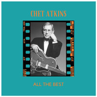 Chet Atkins - All the Best