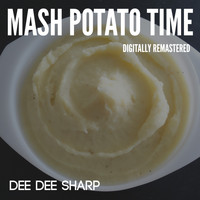 Dee Dee Sharp - Mash Potato Time (Digitally Remastered)
