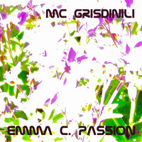 Mc Grisdinili - Emma C. Passion