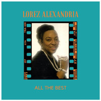 Lorez Alexandria - All the Best