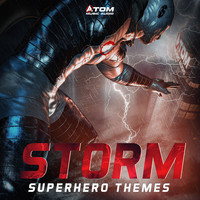 Atom Music Audio - Storm: Superhero Themes