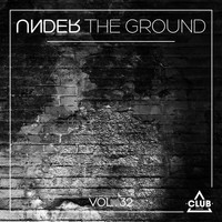 Various Artists - Under the Ground, Vol. 32