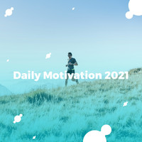 Various Artists / - Daily Motivation 2021