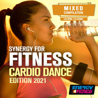 Various Artists - Synergy For Fitness - Cardio Dance Edition 2021 (15 Tracks Non-Stop Mixed Compilation For Fitness & Workout - 128 Bpm / 32 Count)