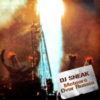 DJ Sneak - Meteors Over Russia