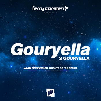 Gouryella - Gouryella (Alan Fitzpatrick Tribute To '99 Remix)