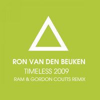 Ron Van Den Beuken - Timeless 2009 (RAM & Gordon Coutts Remix)