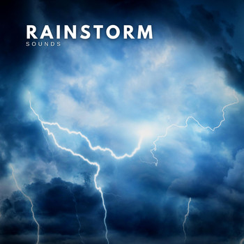 Thunderstorm Global Project - Rainstorm Sounds