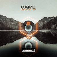 Game - Don't Let Go
