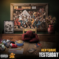 Heatwave - Yesterday (Explicit)
