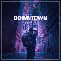 Escape - Downtown