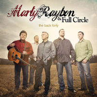 Marty Raybon & Full Circle - The Back Forty