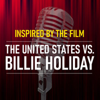 "Billie Holiday - Inspired By The Film ""The United States vs Billie Holiday"""