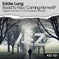 Eddie Lung - Road To You / Coming Home