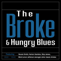 Various Artists / - The 'Broke & Hungry' Blues (1926–1940)