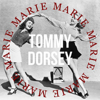 Tommy Dorsey - Marie (Make Believe Ballroom Version)
