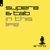 Super8 & Tab - In This Life
