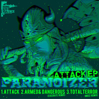 Paranoizer - Attack EP