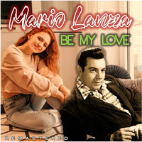 Mario Lanza - Be My Love (Remastered)