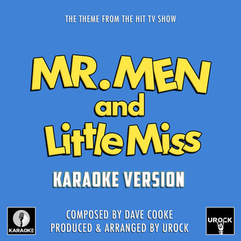 "Urock Karaoke - Mr. Men And Little Miss Main Theme (From ""Mr. Men And Little Miss"") (Karaoke Version)"