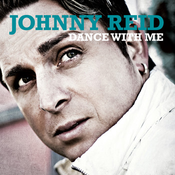 Johnny Reid - Dance With Me