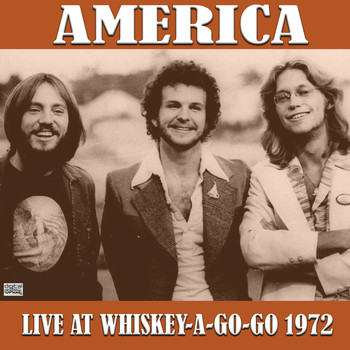 America - Live At Whiskey-A-Go-Go 1972 (Live)