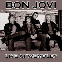 Bon Jovi - Live At Wembley (Live)