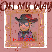 Daniel Boone - On My Way
