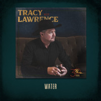 Tracy Lawrence - Water