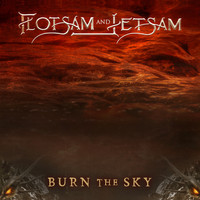 Flotsam and Jetsam - Burn the Sky