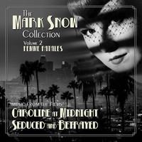 Mark Snow - The Mark Snow Collection, Vol. 2