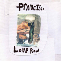 Francisco - Love Road