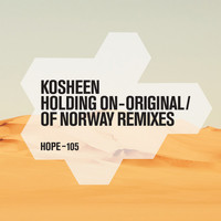 Kosheen - Holding On - Original / Of Norway Remixes