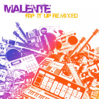 Malente - Rip It up Remixed
