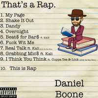 Daniel Boone - That's a Rap! (Explicit)