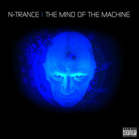 N-Trance - The Mind Of The Machine