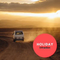 Infraction Music - Holiday