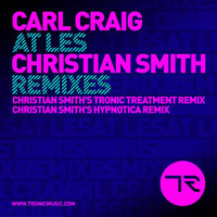 Carl Craig - At Les (Christian Smith Remixes)